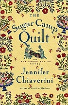 The sugar camp quilt : an Elm Creek quilts novel