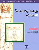 Social psychology of health : key readings