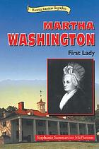Martha Washington : first lady
