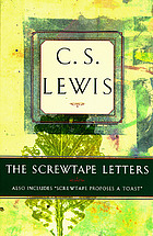 The screwtape letters & Screwtape proposes a toast