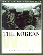 The Korean War : the story and photographs