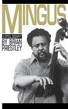 Mingus, a critical biography