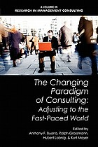 The changing paradigm of consulting adjusting to the fast-paced world