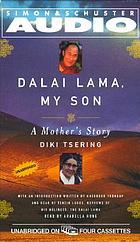 Dalai Lama, my son