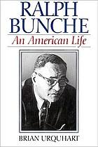 Ralph Bunche : an American life