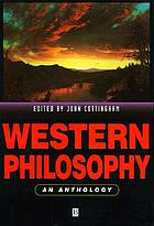 Western philosophy : an anthology