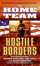 The home team : hostile borders