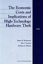 The economic costs and implications of high-technology hardware theft