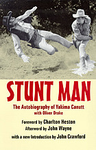 Stunt man the autobiography of Yakima Canutt with Oliver Drake
