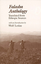 Falasha anthology Falasha anthology; the black Jews of Ethiopia