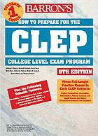 How to prepare for the CLEP, College-Level Examination Program general examinations