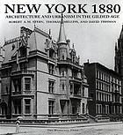 New York 1880 : architecture and urbanism in the gilded age