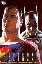 Superman, Batman : the greatest stories ever told