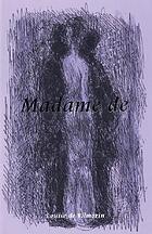 Madame de; roman