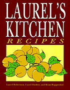 Laurel's kitchen recipes