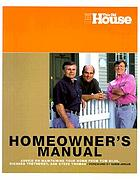 Homeowner's manual : advice on maintaining your home