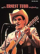 The Ernest Tubb songbook : piano, vocal, guitar