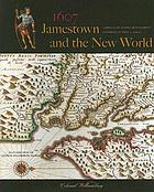 1607 : Jamestown and the New World