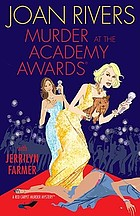 Murder at the Academy Awards : a red carpet murder mystery