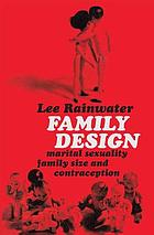 Family design; marital sexuality, family size, and contraception