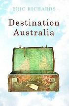 Destination Australia : migration to Australia since 1901