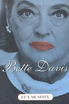 Bette Davis : an intimate memoir