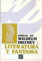 Literatura y fantasíaObras de Wilhelm Dilthey