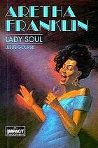 Aretha Franklin : Lady Soul