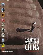 The seventy wonders of China