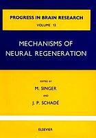 Mechanisms of neural regeneration