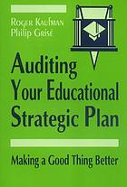 Auditing your educational strategic plan : making a good thing better