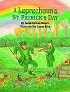 A leprechaun's St. Patrick's Day