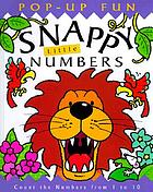 Snappy little numbers : count the numbers from 1 to 10