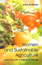 Women and sustainable agriculture : interviews with 14 agents of change