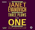 Three plums in one : the first three Stephanie Plum novels together in one volume