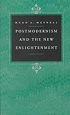 Postmodernism and the New Enlightenment