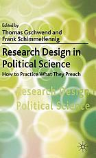 Research design in political science : how to practice what they preach