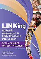 LINKing authentic assessment and early childhood intervention : best measures for best practices