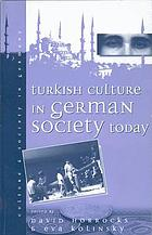 Turkish culture in German society today