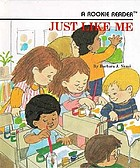 Just like meIqual que yo = Just like meJust like me (A Rookie Reader)Just Like Me (Dot Book)