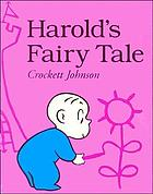 Harold's fairy tale : further adventures with the purple crayon