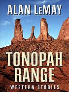Tonopah Range : western stories