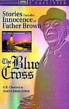 The blue cross stories from the Innocence of Father Brown