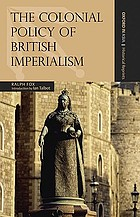 The colonial policy of British imperialism
