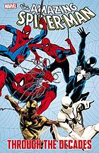 The amazing Spider-Man through the decades