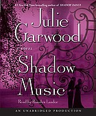 Shadow music a novel