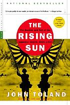 The rising sun; the decline and fall of the Japanese Empire, 1936-1945