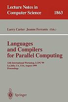 Languages and compilers for parallel computing 12th International workshop, LCPC'99, Chapel Hill, NC, USA, August 7-9, 1998 : proceedings