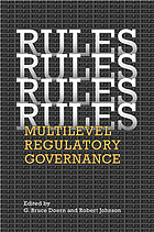 Rules, rules, rules, rules : multilevel regulatory governance