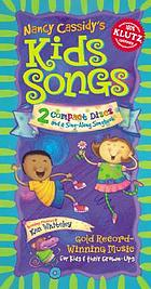 Nancy Cassidy's kids songs : the sing-along songbook